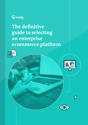 Definite guide to selecting an enterprise eCommerce platform