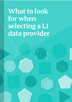 What to look for when selecting a LI data provider