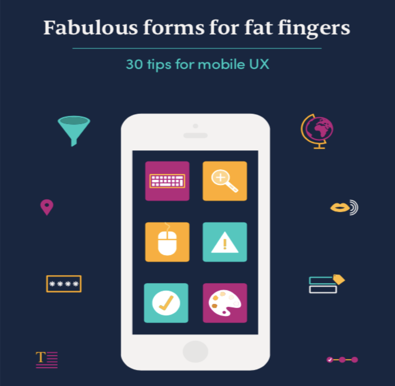 Fabulous forms for fat fingers - the definitive guide to mobile UX