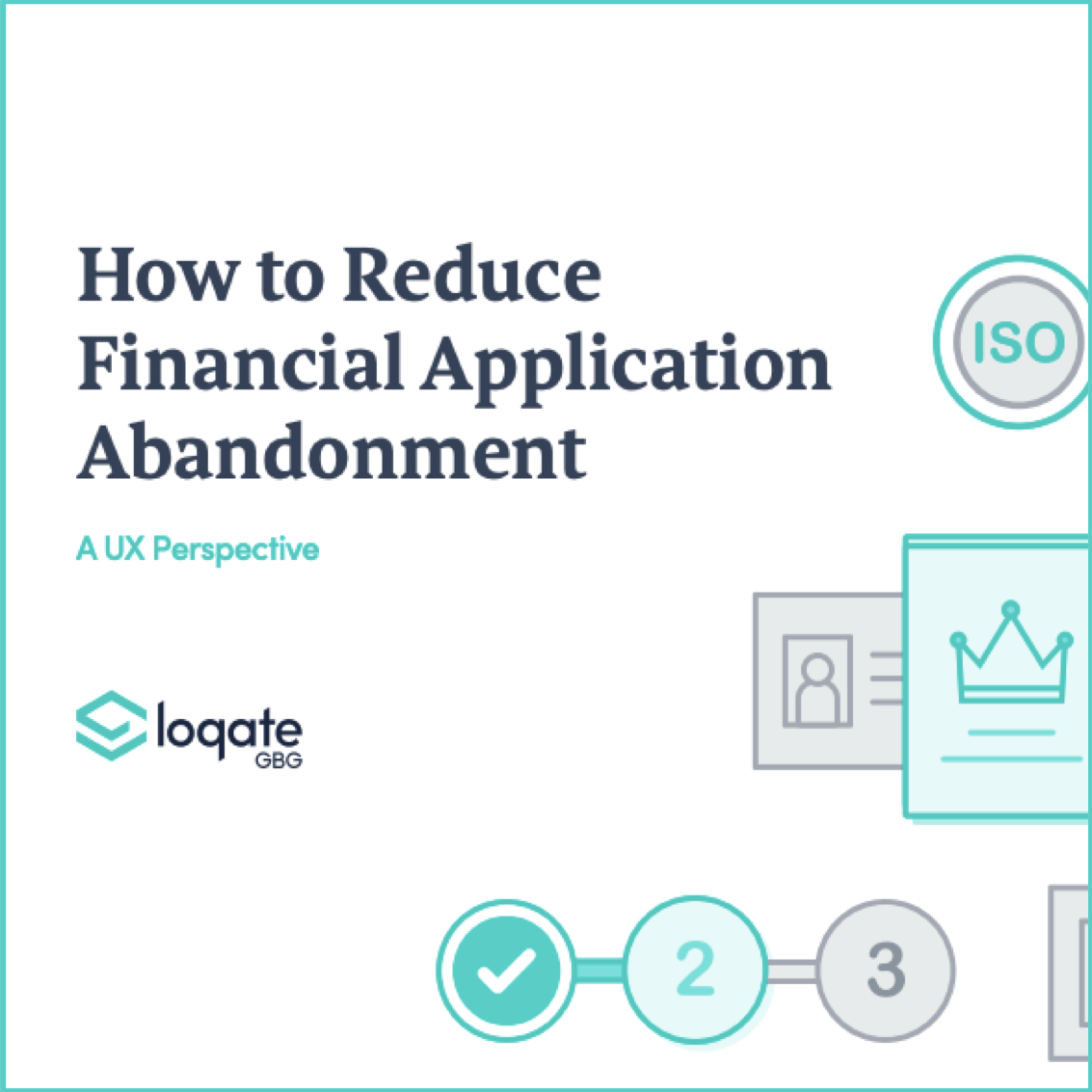 How to Reduce Financial Application Abandonment